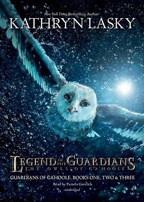 [CD] Legend of the Guardians: The Owls of Ga'hoole By Lasky, Kathryn/ Garelick, Pamela (NRT)